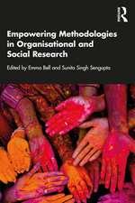 Empowering Methodologies in Organisational and Social Research