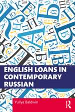 ENGLISH LOANS IN CONTEMPORARY RUSSI