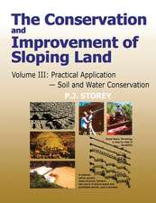 Conservation and Improvement of Sloping Lands, Volume 3