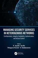 Jeyanthi, N: Managing Security Services in Heterogenous Netw
