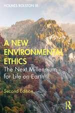New Environmental Ethics