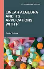 Linear Algebra and Its Applications with R