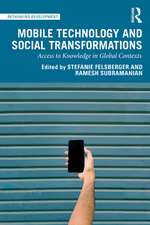 Mobile Technology and Social Transformations