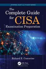 The Complete Guide for CISA Examination Preparation