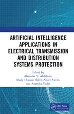 Artificial Intelligence Applications in Electrical Transmission and Distribution Systems Protection