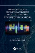 Advanced Indium Arsenide-Based HEMT Architectures for Terahertz Applications