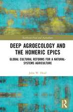 Deep Agroecology and the Homeric Epics