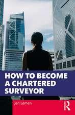 How to Become a Chartered Surveyor