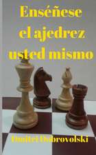 Enséñese el ajedrez usted mismo