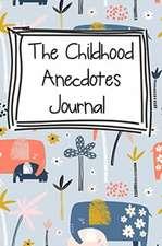 The Childhood Anecdotes Journal