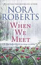 When We Meet