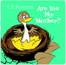 Are You My Mother? Cloth Book