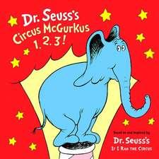Circus McGurkus 1, 2, 3!
