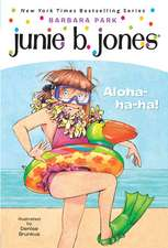 Junie B. 1st Grader Aloha-Ha-Ha!