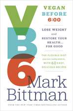 VB6:  00 to Lose Weight and Restore Your Health... for Good