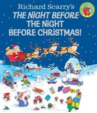 Richard Scarry's the Night Before the Night Before Christmas!:  A Not-So-Impossible Tale