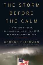 The American Era: America's Discord, the Coming Crisis of the 2020s, and the Triumph Beyond