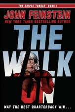 The Walk on (the Triple Threat, 1):  A New Recruit