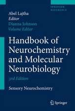 Handbook of Neurochemistry and Molecular Neurobiology: Sensory Neurochemistry