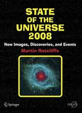 State of the Universe 2008: New Images, Discoveries, and Events