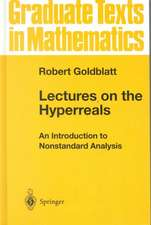 Lectures on the Hyperreals: An Introduction to Nonstandard Analysis