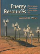 Energy Resources: Occurrence, Production, Conversion, Use