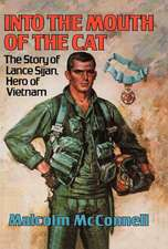Into the Mouth of the Cat – The Story of Lance Sijan, Hero of Vietnam