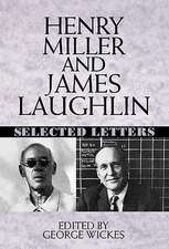 Henry Miller & James Laughlin – Selected Letters