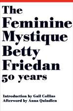 The Feminine Mystique – 50th Anniversary Edition