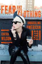 Fear and Clothing – Unbuckling American Style