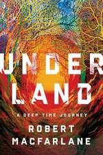 Underland – A Deep Time Journey