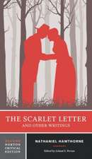 The Scarlet Letter and Other Writings 2e