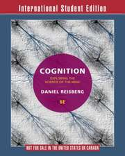 Cognition – Exploring the Science of the Mind 6e