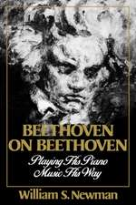 Beethoven on Beethoven – Playing His Piano Music His Way