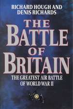 The Battle of Britain – The Greatest Air Battle of World War II