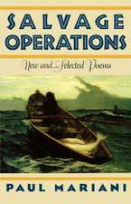 Salvage Operations – New & Selected Poems