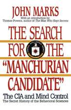 The Search for the Manchurian Candidate – The CIA and Mind Control
