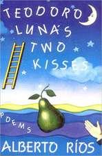 Teodora Lunas Two Kisses – Poems