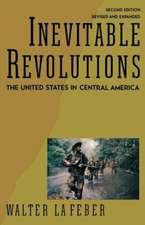 Inevitable Revolutions 2e – The United States in Central America (Paper)