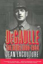 DeGaulle – The Rebel 1890–1944 VOL 1