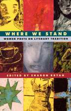 Where We Stand – Women Poets on Literary Tradition