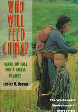 Who Will Feed China? – Wake–Up Call for a Small Planet