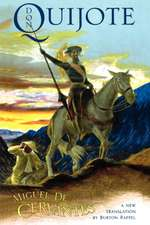 Don Quijote – The History of that Ingenious Gentleman, Don Quijote de la Mancha