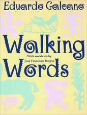 Walking Words – With Woodcuts By Jose Francisco Borges (Paper)