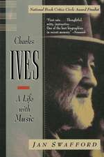 Charles Ives – A Life with Music (Paper)