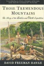Those Tremendous Mountains – The Story of the Lewis & Clark Expedition Rei