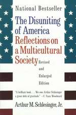 The Disuniting of America – Reflections on a Multicultural Society Rev & Enl (Paper)