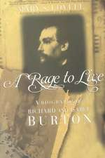 A Rage to Live – A Biography of Richard & Isabel Burton