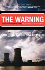 The Warning – Accident at Three Mile Island, A Nuclear Omen for the Age of Terror