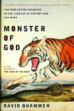 Monster of God – The Man–Eating Predator in the Jungles of History and the Mind